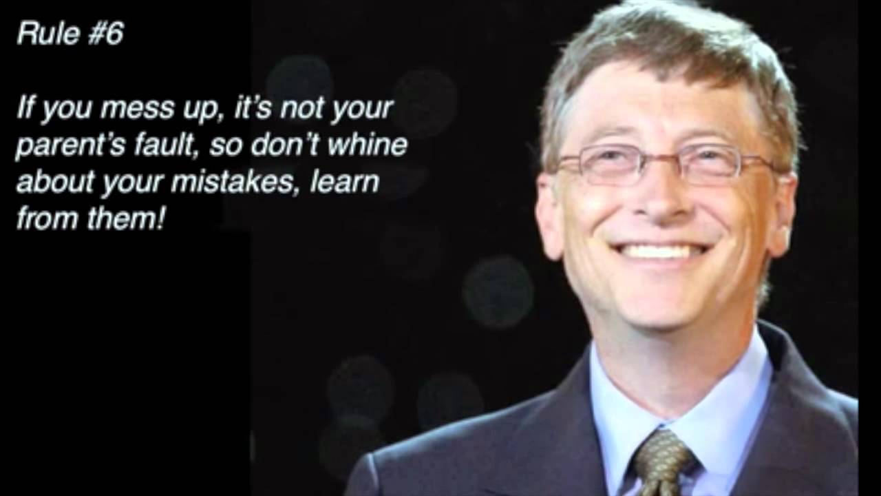 Bill Gates Speech 11 things to bear in mind that you won't learn in high school