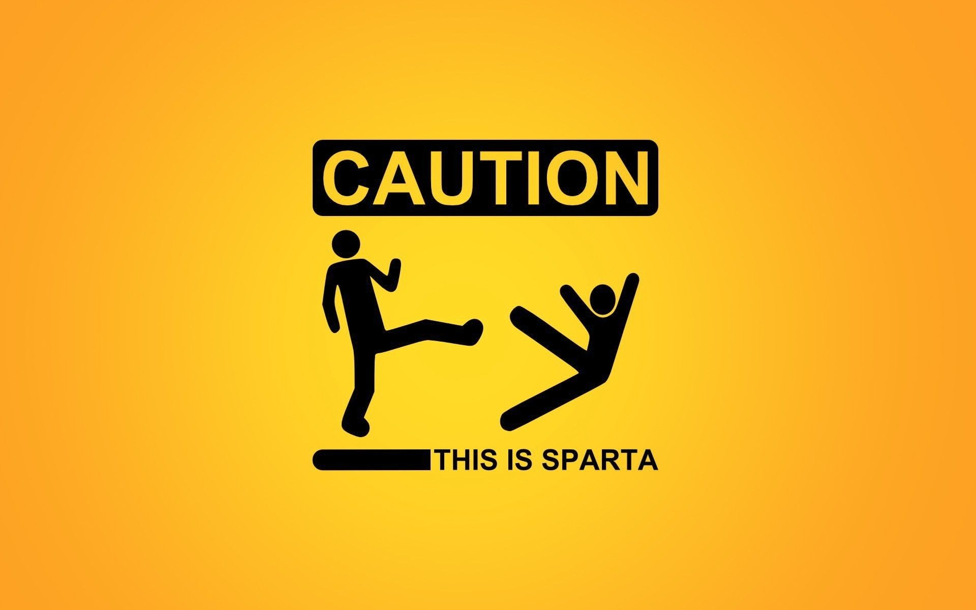 Caution Sign This is Sparta (click to view)