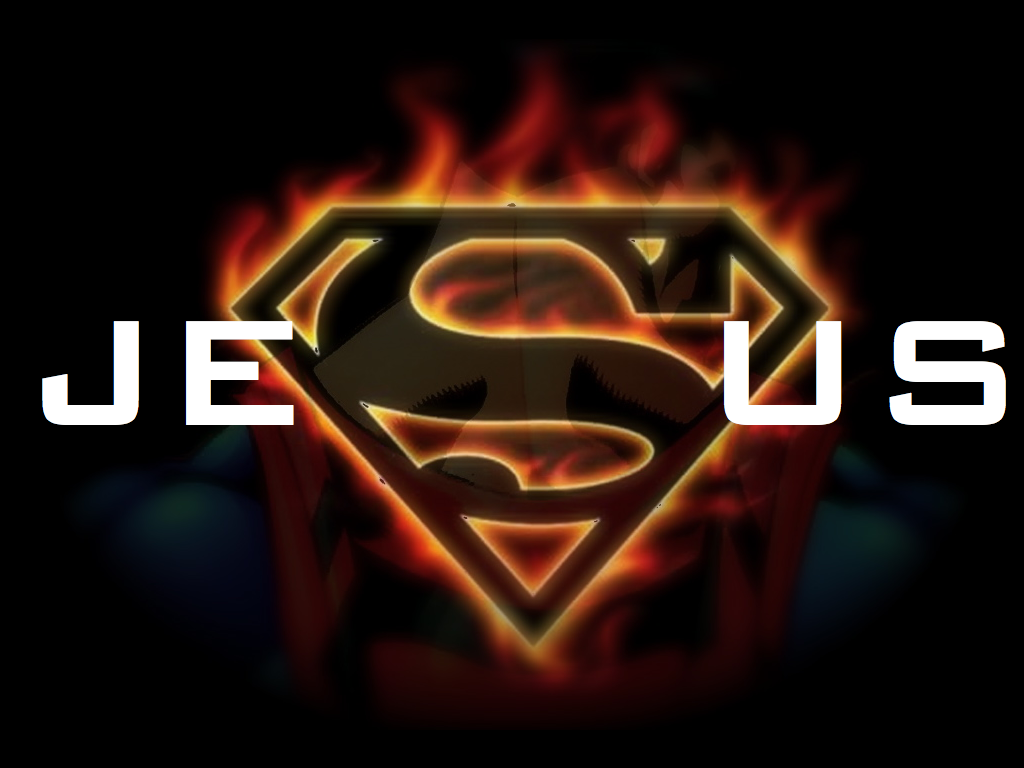 Jesus is my SuperHERO!