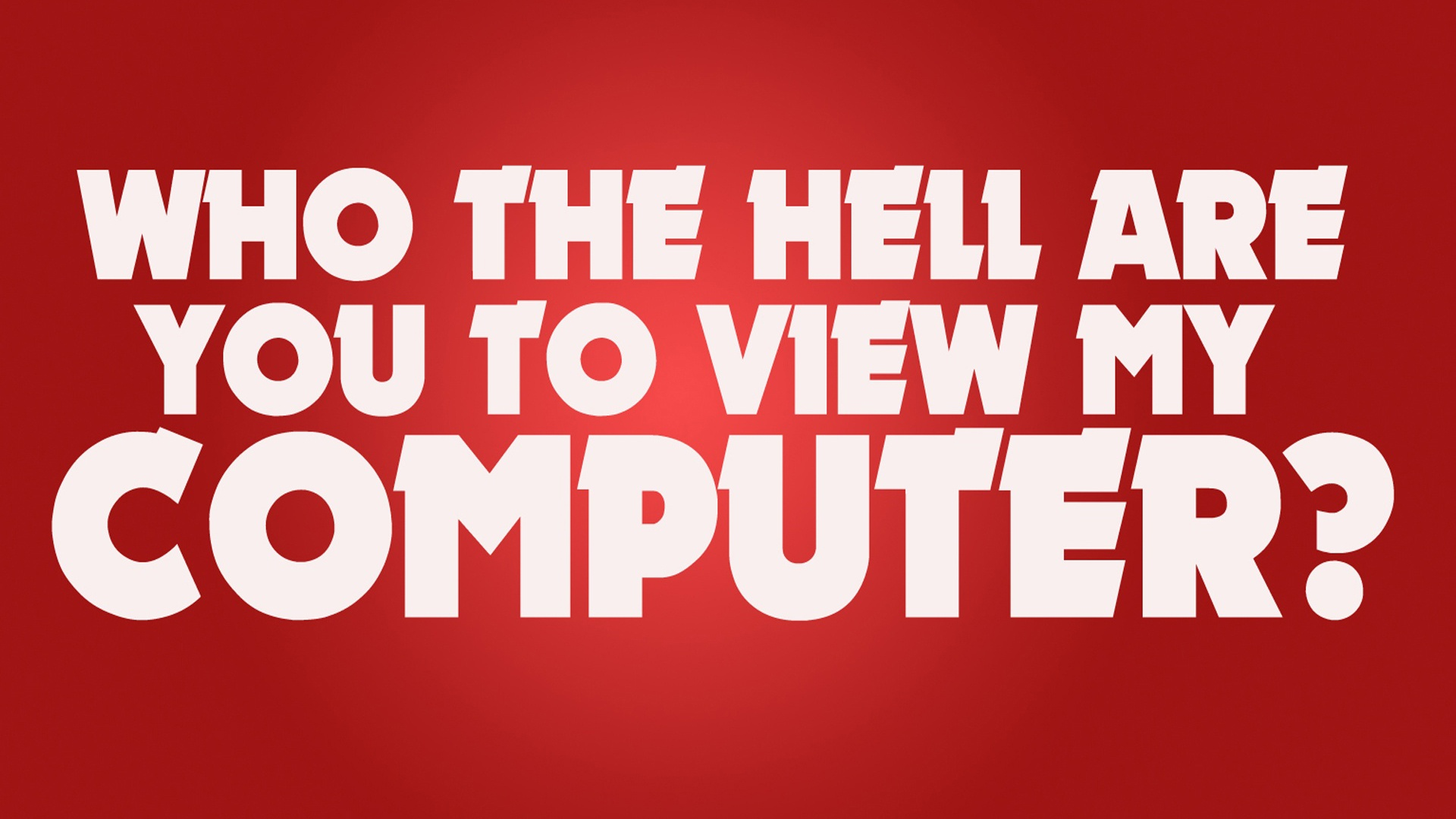 Dont view my computer