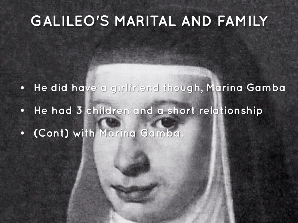 GALILEO'S MARITAL AND FAMILY