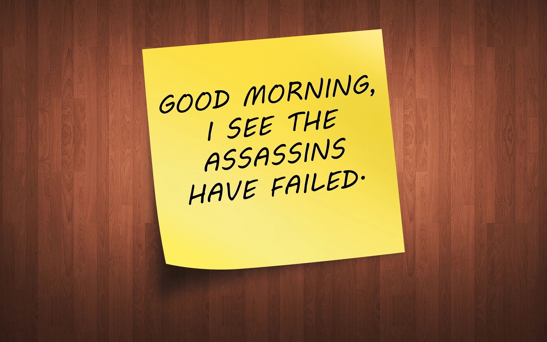 Good morning assassins failed