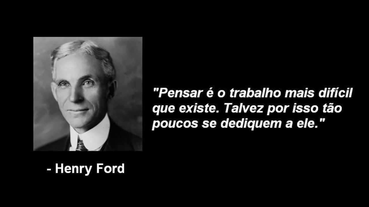 Frase da Semana - #23 - Henry Ford