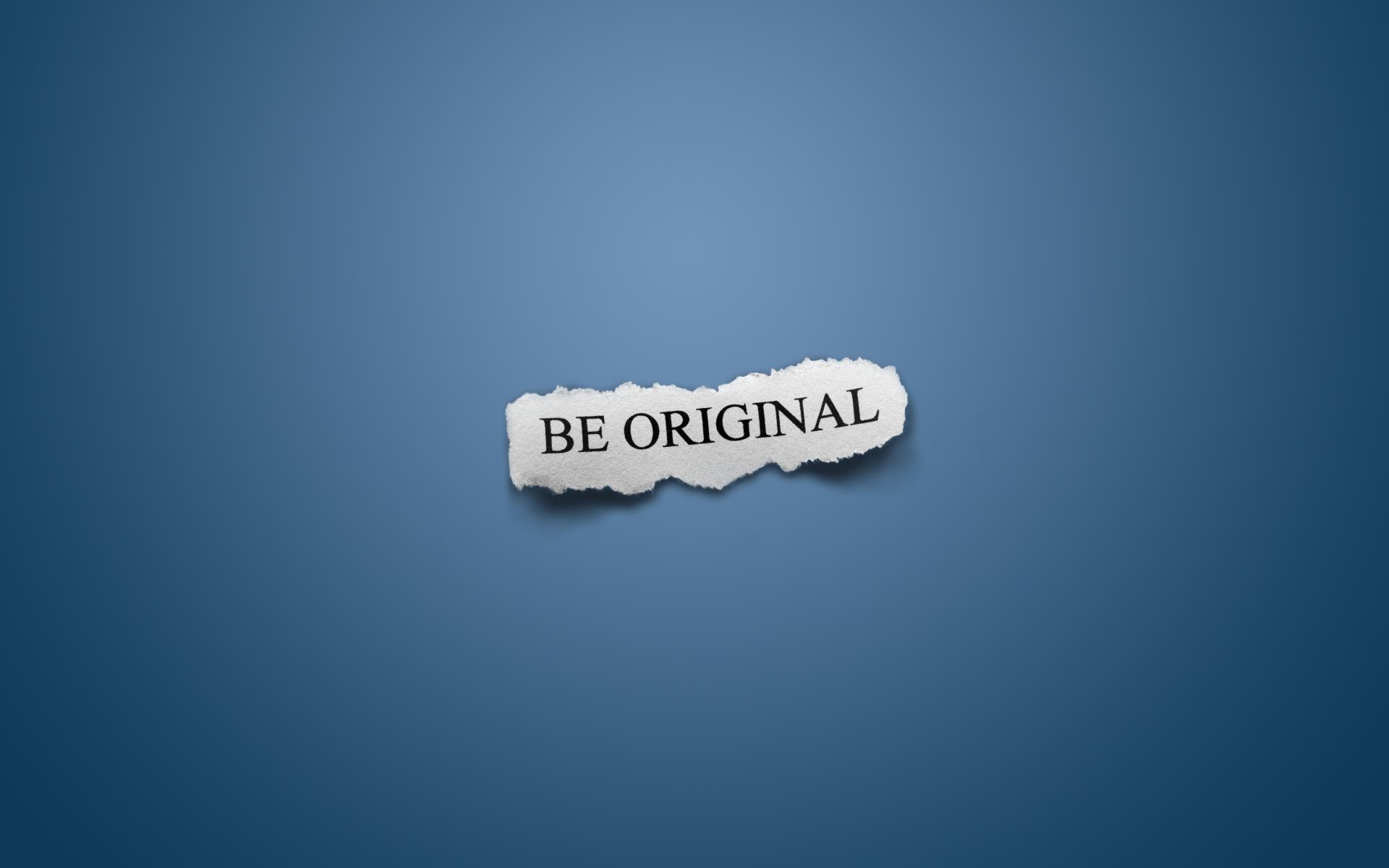 Motivational Wallpaper – Be Original
