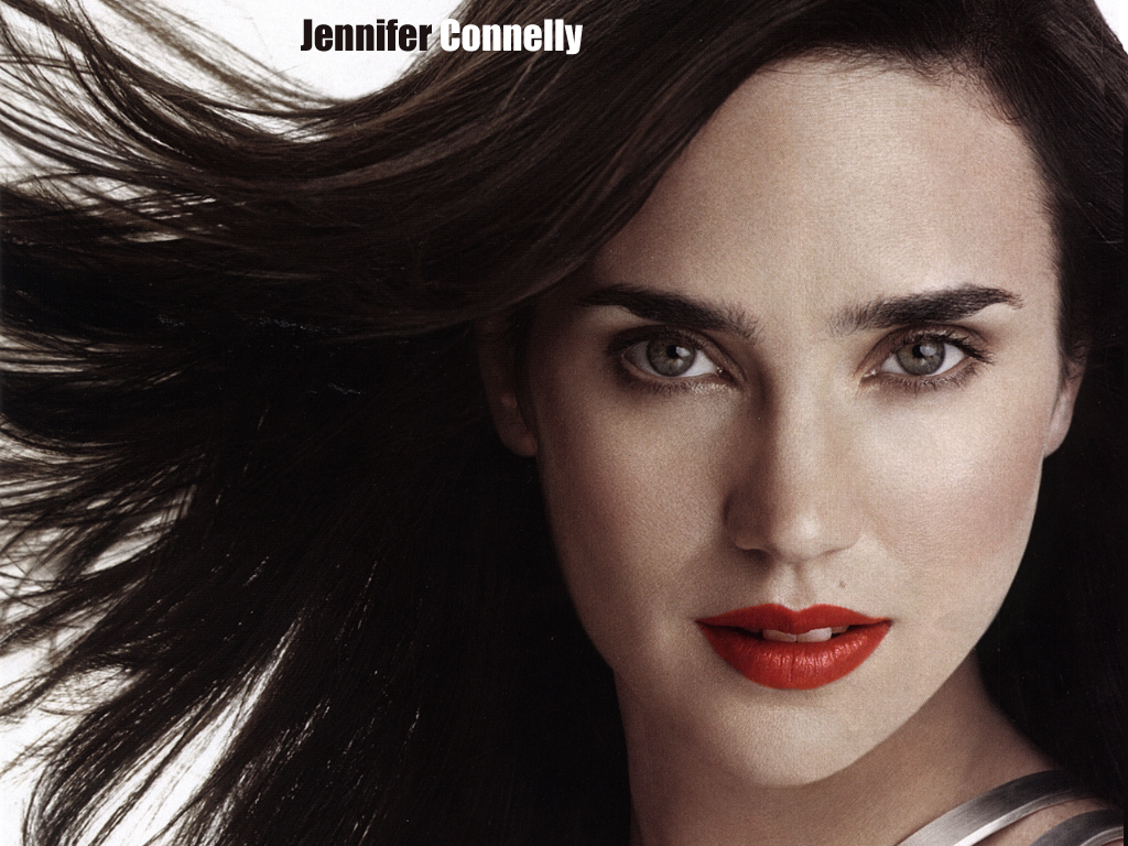 Jennifer Connelly Jennifer Connelly