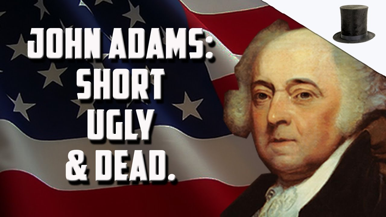 Was John Adams The Worst President?