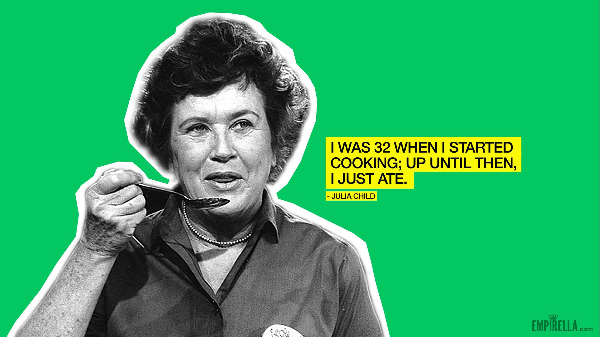 Baking Quotes Julia Child Julia Child Quotes