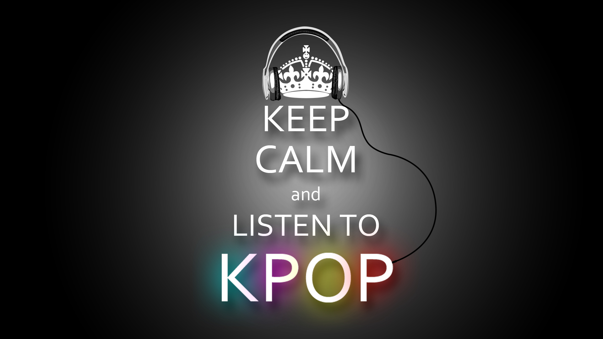 Keep Calm And Listen To Kpop By An Iroc Dyyb Desktop Wallpaper