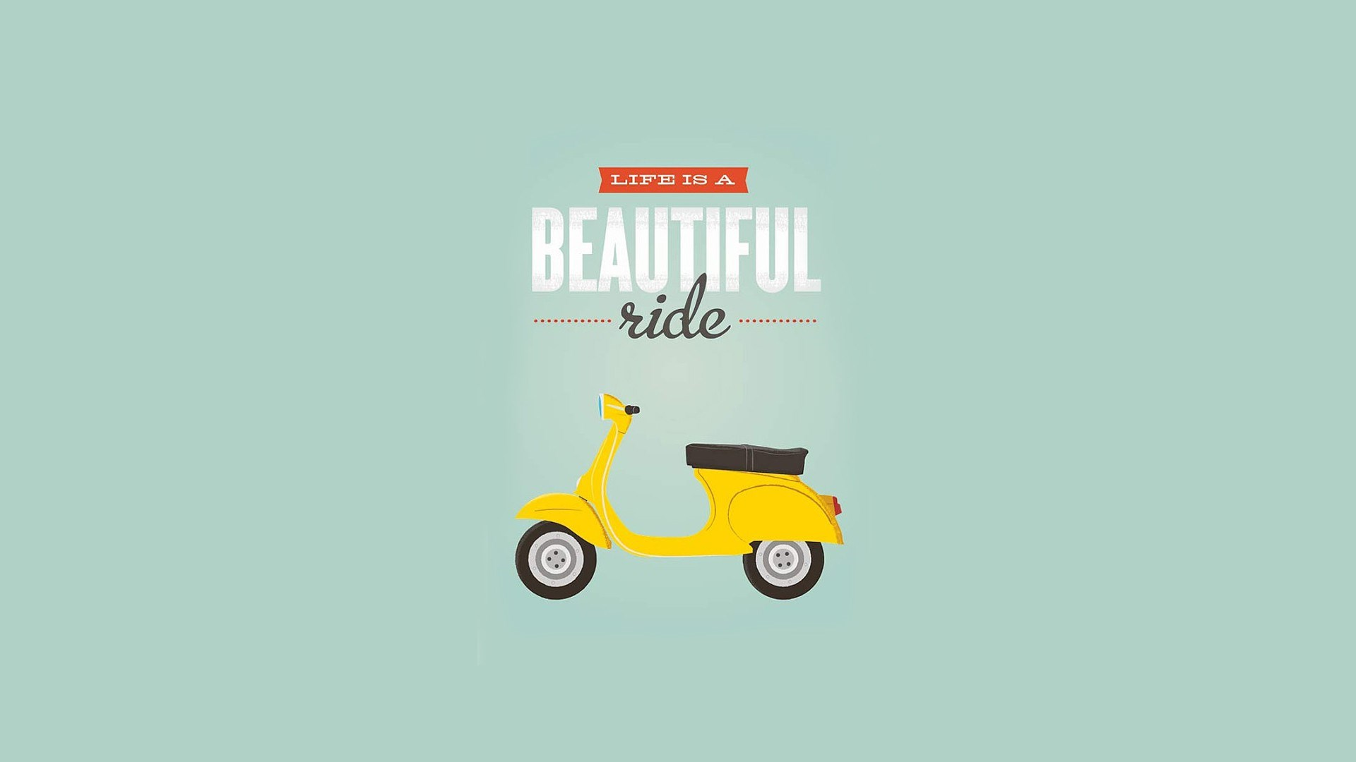 Life Is A Beautiful Ride Typography