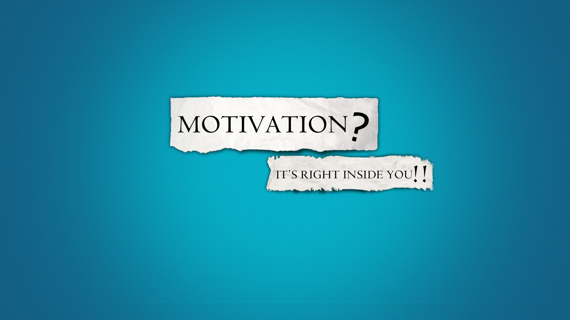 Motivation its right inside you