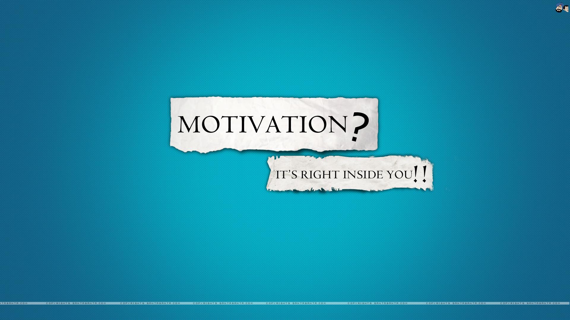 Motivation is inside you by SantaBanta.com