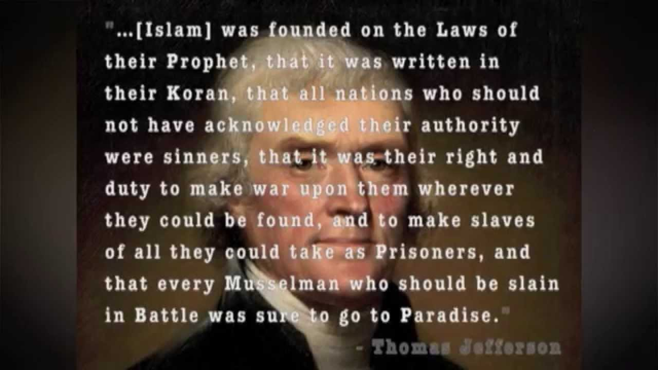 What Would Muhammad Do 8 Part 4 Thomas Jefferson, Islam, and their Own Writings