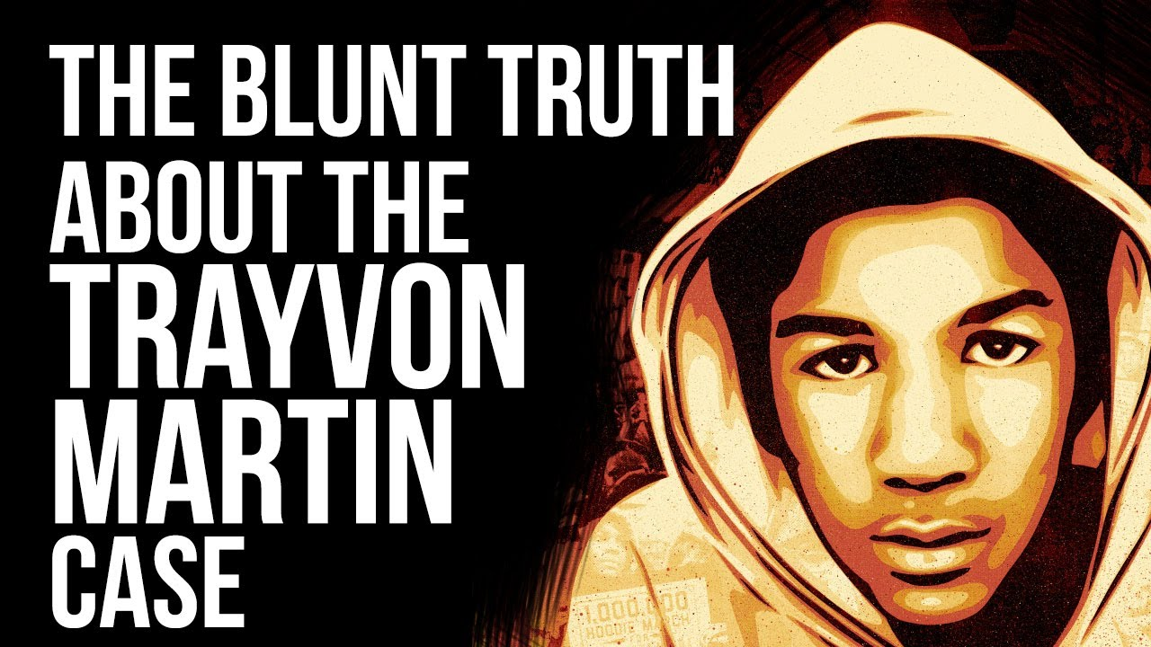 The Blunt Truth about The Trayvon Martin Case