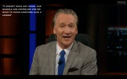"Bill Maher after listing all the countries the U.S. has bombed since 1945 - ""It doesn't make any sense."