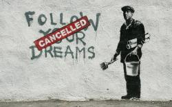 ... Banksy: Follow your dreams by lar888