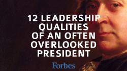 12 Leadership Qualities of an Often Overlooked President | N2Growth Blog