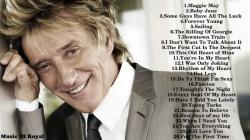 Rod Stewart - Best Song Of Rod Stewart - Rod Stewart's Greatest Hits