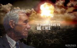 ... Ron Paul - It didn't have to be like this by g3xter