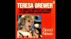 Teresa Brewer - Good News